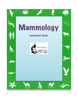 MAMMOLOGY Independent Study