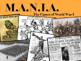 MANIA: CAUSES OF WORLD WAR I