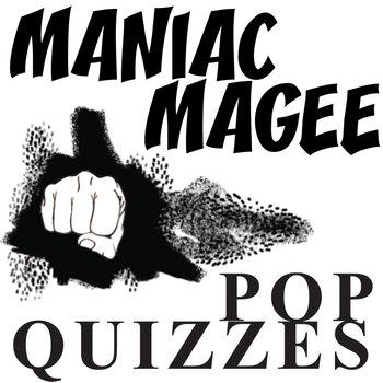 MANIAC MAGEE 13 Pop Quizzes Bundle