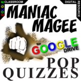 MANIAC MAGEE 13 Pop Quizzes (Created for Digital)