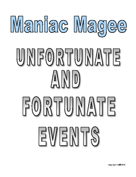 MANIAC MAGEE FORTUNATE AND UNFORTUNATE EVENTS