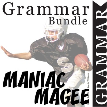 MANIAC MAGEE Grammar Commas Conjunctions Prepositions Interjections