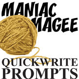 MANIAC MAGEE Journal - Quickwrite Writing Prompts