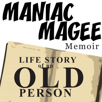 MANIAC MAGEE Life Story of an Old Person Memoir Activity