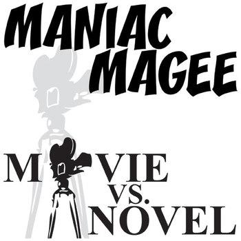 MANIAC MAGEE Movie vs. Novel Comparison