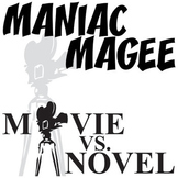 MANIAC MAGEE Movie vs. Novel Comparison