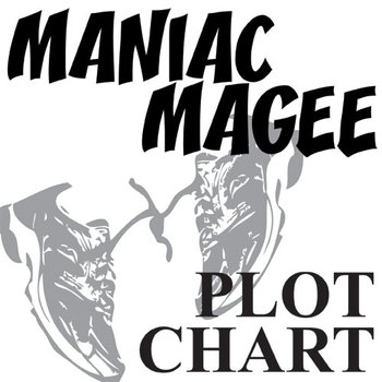 MANIAC MAGEE Plot Chart Organizer Diagram Arc (by Spinelli