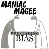 MANIAC MAGEE PreReading Bias