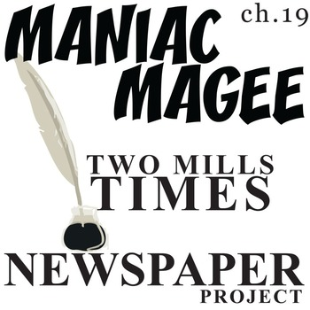 MANIAC MAGEE Two Mills Times Newspaper Design Activity