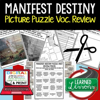 MANIFEST DESTINY Picture Puzzle Unit Review, Study Guide,