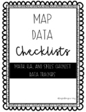 MAP Data Checklists & Data Trackers