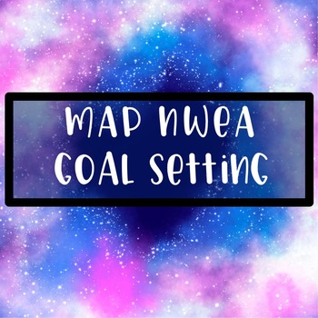 MAP NWEA Goal Setting Pages