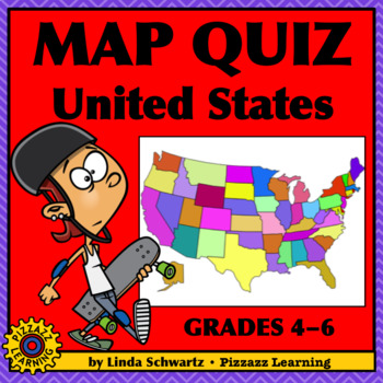 MAP QUIZ • United States