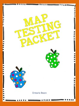 MAP Testing Packet NWEA Test Information By Drews Room TpT - Map testing