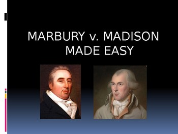 MARBURY vs. MADISON MADE EASY