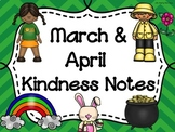 MARCH AND APRIL Kindness Notes--Showing Good Character Notes--Bucket Slips