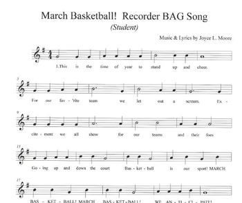 MARCH BASKETBALL!  Recorder BAG Song to Sing & Play