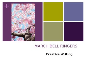 MARCH BELL RINGERS with Images / Creative Writing Prompts