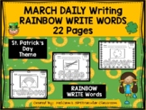 MARCH - Daily Writing - RAINBOW WRITE Words