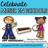 """Music in Our Schools Month Orff Song: """"MARCH IS MUSIC MONTH"""""""
