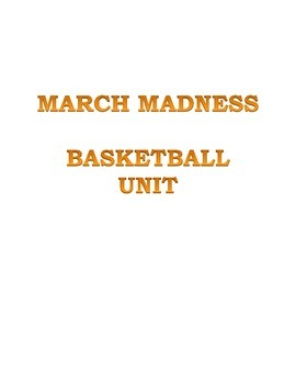 MARCH MADNESS BASKETBALL UNIT