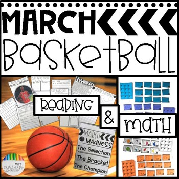 MARCH MADNESS UNIT! Basketball Themed Math & Literacy + SA