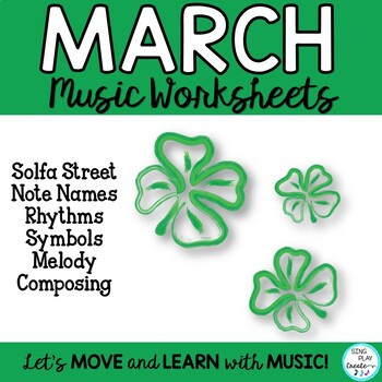 March Music Class Composing And Music Symbol Worksheets K 6 Tpt