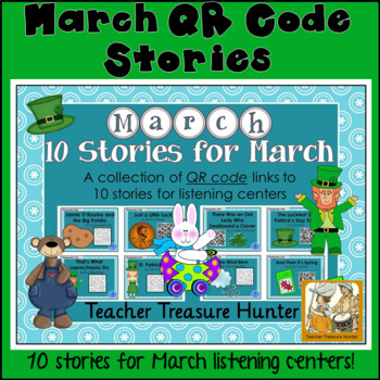 MARCH QR Code stories - 10 stories for March ~centers reading spring