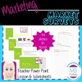 MARKETING:  Market Surveys
