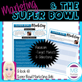 MARKETING - Super Bowl Commercial Ads NO PREP Worksheet