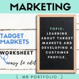 MARKETING-  Target Markets & Consumer Profiles