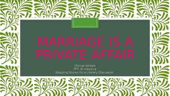 MARRIAGE IS A PRIVATE AFFAIR| DISCUSSION TOOL