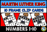 MARTIN LUTHER KING ACTIVITY KINDERGARTEN (MLK DAY TEN FRAMES CENTER CLIP CARDS)