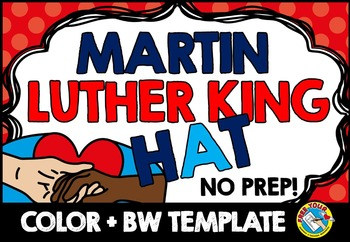 MLK CRAFTS: MARTIN LUTHER KING JR CRAFTS: MARTIN LUTHER KING HAT TEMPLATES