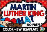 MARTIN LUTHER KING JR CRAFTS (HAT TEMPLATES) MLK ACTIVITY KINDERGARTEN