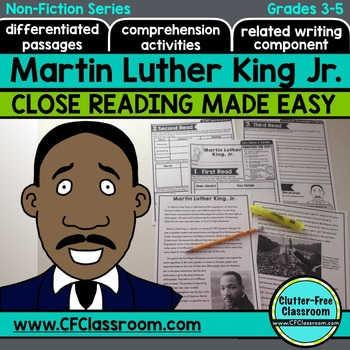 MARTIN LUTHER KING JR. Close Read