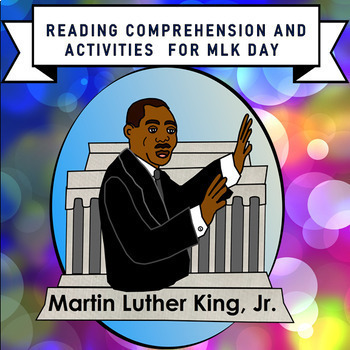 MARTIN LUTHER KING JR. DAY-Reading Comprehension And Activities