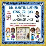 DR. MARTIN LUTHER KING, JR. DAY SPEECH, LANGUAGE & LITERACY UNIT