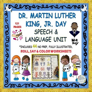 DR. MARTIN LUTHER KING, JR. DAY SPEECH, LANGUAGE & LITERACY UNIT