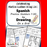 MARTIN LUTHER KING JR.: Draw the Square in the Grid for Spanish #'s 1 to 30