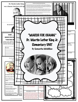 MARTIN LUTHER KING JR. ELEMENTARY ACTIVITY UNIT: MARCH FOR CHANGE
