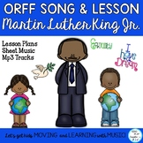 "Orff Song: ""Martin Luther King Jr."" Form Lesson, Sheet Music, Mp3 Tracks"