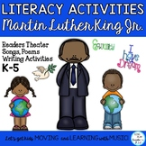 Martin Luther King Jr. Songs, Poems and Readers Theater- Writing Activities K-5