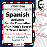 """MARTIN LUTHER KING JR- SPANISH ACTIVITIES FOR """"I HAVE A DREAM"""""""