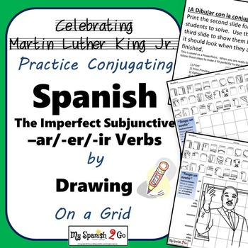 MARTIN LUTHER KING JR.  SPANISH IMPERFECT SUBJUNCTIVE  Draw on Grid