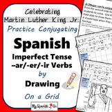 MARTIN LUTHER KING JR.  SPANISH IMPERFECT TENSE -AR/-ER/-IR VERBS Draw on Grid