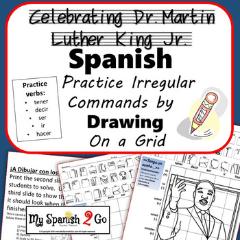 MARTIN LUTHER KING JR.  SPANISH IRREGULAR COMMANDS  Draw on Grid