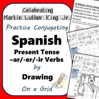 MARTIN LUTHER KING JR.  SPANISH PRESENT TENSE -AR/-ER/-IR