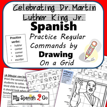 MARTIN LUTHER KING JR.  SPANISH REGULAR COMMANDS  Draw on Grid