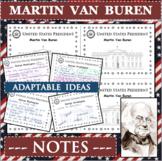 MARTIN VAN BUREN U.S. PRESIDENT Notes Research Project Biography
